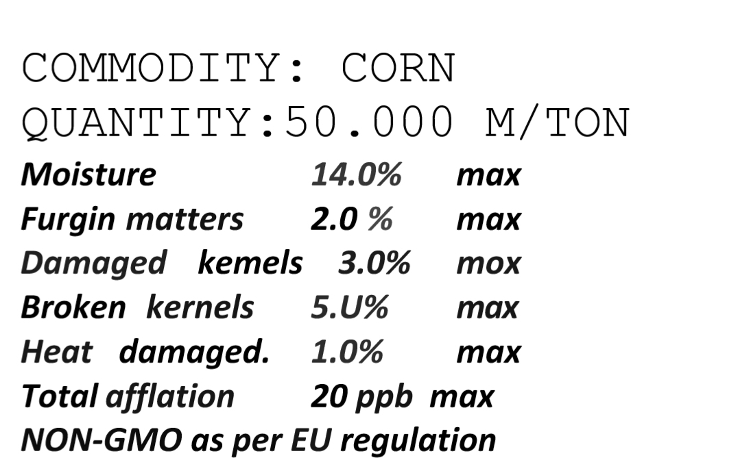 Hello! As Miraç Flour Company, we buy min 5.000 tons max 20.000 tons wheat and corn per month. Payment: Letter of Credit, Delivery: Mersin or Limak port İskenderun CIF, we are waiting for your price offers. Specifications are attached